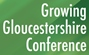 Growing Gloucestershire Conference, 7 July