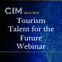 Tourism Talent for the Future Webinar